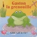 Terry Burton et Roger Hyder - Gaston la grenouille.