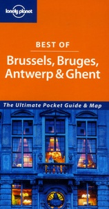 Terry Carter et Lara Dunston - Best of Brussels, Bruges, Antwerp & Ghent.