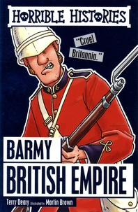 Terry Deary - Barmy British Empire.