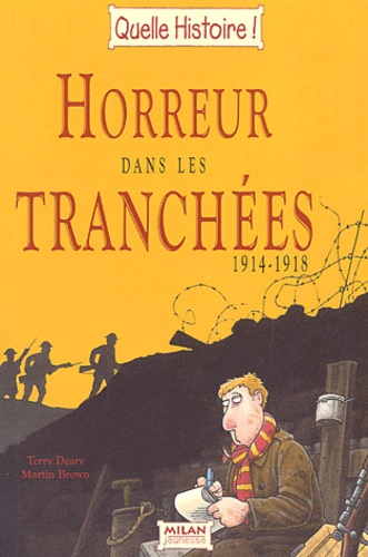 Horreur Dans Les Tranchees 1914 1918