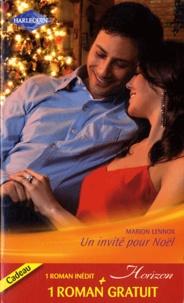 Terry Essig et Marion Lennox - Un invité pour Noël ; Un mari à conquérir.