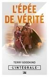 Terry Goodkind - L'Épée de vérité - l'Intégrale.