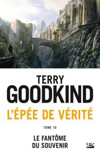 Meilleurs livres de téléchargement L'Epée de Vérité Tome 10 RTF MOBI en francais par Terry Goodkind 9791028107451