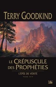 Ebook gratuit ebook téléchargements L'Epée de Vérité Tome 14  par Terry Goodkind in French