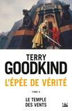 Terry Goodkind - L'Epée de Vérité Tome 4 : Le temple des vents.