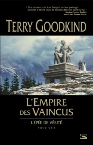 L'Epée de Vérité Tome 8 L'Empire des vaincus