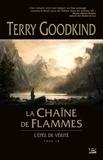 Terry Goodkind - L'Epée de Vérité Tome 9 : La Chaîne de Flammes.