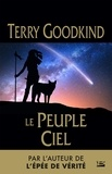 Terry Goodkind - Le Peuple-Ciel.
