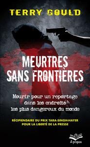 Deedr.fr Meurtres sans frontières - Mourir pour un reportage dans les endroits les plus dangereux du monde Image