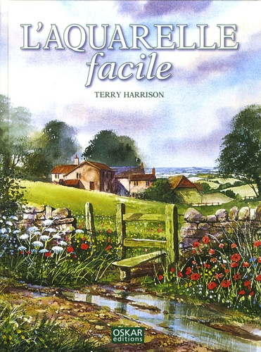 Terry Harrison - L'Aquarelle facile.