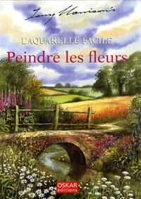 Terry Harrison - L'aquarelle facile - Peindre les fleurs.