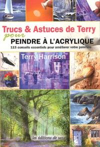 Terry Harrison - Trucs & Astuces de Terry pour peindre à l'acrylique.