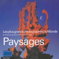Terry Hope - Paysages - Les plus grands photographes du Monde et l'histoire de leurs meilleures images.