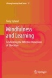 Terry Hyland - Mindfulness and Learning - Celebrating the Affective Dimension of Education.