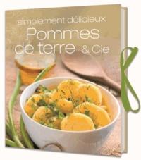 Histoiresdenlire.be Pommes de terre & Cie - Simplement délicieux Image