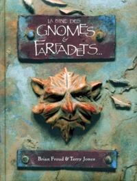Terry Jones et Brian Froud's - La bible des gnomes & farfadets.