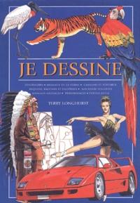 Terry Longhurst - Je dessine.