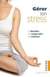 Terry Looker et Julia Gregson - Gérer son stress.