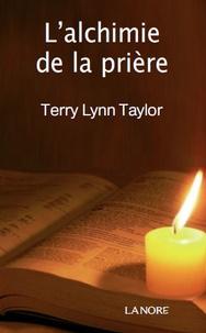 LAlchimie de la Prière - Ranimez le feu de votre vie intérieure.pdf