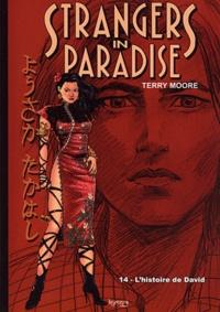 Terry Moore - Strangers in paradise Tome 14 : L'histoire de David.