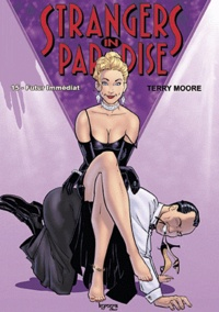 Terry Moore - Strangers in paradise Tome 15 : Futur immédiat.