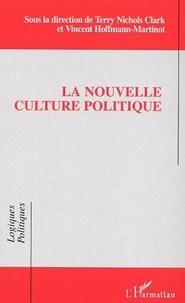 Terry-Nichols Clark et Vincent Hoffmann-Martinot - La nouvelle culture politique.
