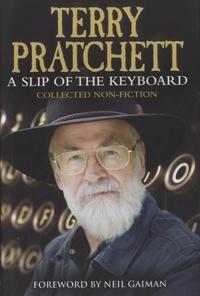 Terry Pratchett - A Slip of the Keybord.