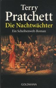 Terry Pratchett - Die Nachtwächter - Ein Roman von der bizarren Scheibenwelt.