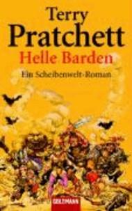 Terry Pratchett - Helle Barden - Ein Scheibenwelt-Roman.