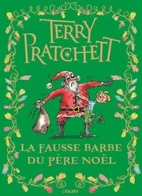 Terry Pratchett - La fausse barbe du Père Nöel.