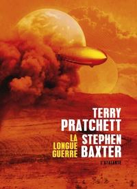 Terry Pratchett et Stephen Baxter - La Longue Terre Tome 2 : La longue guerre.