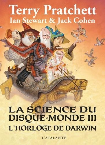 La science du Disque-monde Tome 3 L'horloge de Darwin