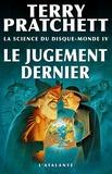 Terry Pratchett et Ian Stewart - La science du Disque-monde Tome 4 : Le Jugement dernier.