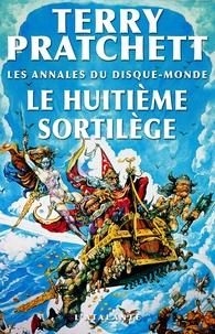 Terry Pratchett - Les annales du Disque-Monde Tome 2 : Le Huitième Sortilège.