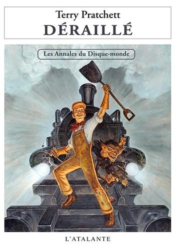 Terry Pratchett - Les annales du Disque-Monde Tome 35 : Déraillé.