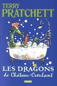Terry Pratchett - Les dragons de Château-Croulant - Et autres histoires.