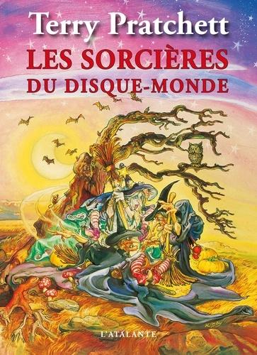Terry Pratchett - Les sorcières du disque-monde - La huitième fille ; Trois soeurcières ; Mécomptes de fées.