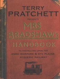 Terry Pratchett - Mrs Bradshaw's Handbook.