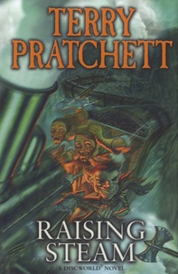 Terry Pratchett - Raising Steam.