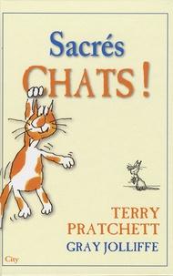 Terry Pratchett - Sacrés chats !.