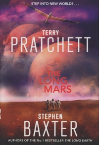 Terry Pratchett et Stephen Baxter - The Long Mars.