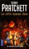 Terry Pratchett - Un roman du disque-monde Tome 2 : Les ch'tits hommes libres.