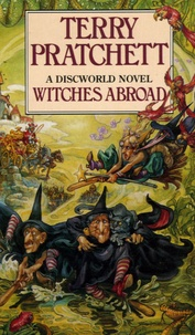 Terry Pratchett - WITCHES ABROAD.