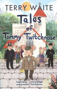 Terry Waite - Tales of Tommy Twitchnose.