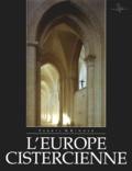 Terryl-N Kinder - L'Europe cistercienne.