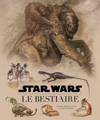 Télécharger ebook free pc pocket Star Wars, le bestiaire  - Guide de la faune galactique 9782364803961 par Terryl Whitlatch en francais iBook RTF PDB