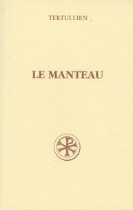 Tertullien - Le manteau - (De pallio).