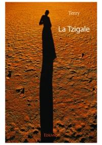 TERY - La tzigale.
