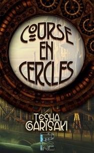 Tesha Garisaki - Course en Cercles.