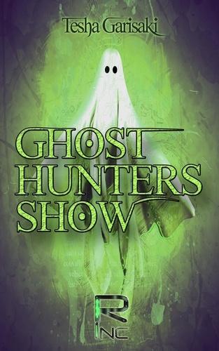 Tesha Garisaki - Ghost Hunters Show.